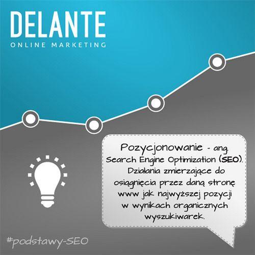 Czym jest pozycjonowanie? #SEO   by http://delante.pl