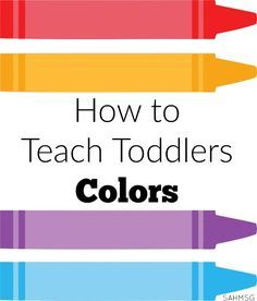 Toddler Lesson Plans for learning colors are a simple way to teach toddlers…