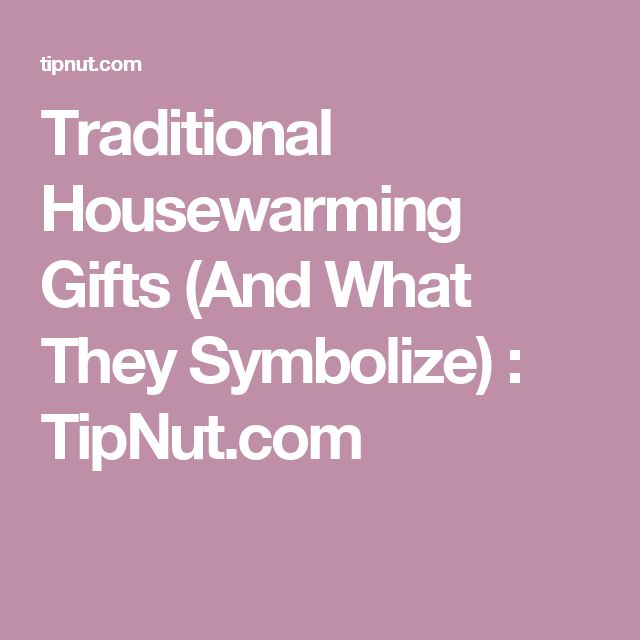 Best 20 Traditional Housewarming Gifts Ideas On Pinterest