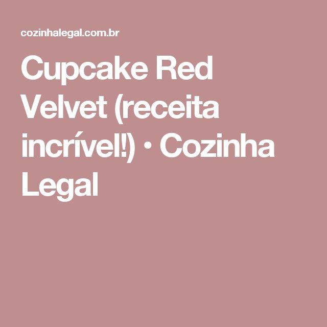 Cupcake Red Velvet (receita incrível!) • Cozinha Legal