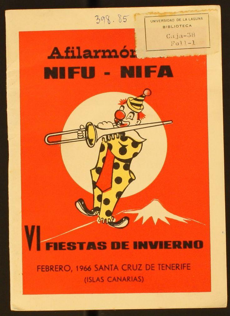 Afilarmónica Nifú-Nifá (Santa Cruz de Tenerife). VI Fiestas de Invierno: febrero, 1966  http://absysnetweb.bbtk.ull.es/cgi-bin/abnetopac01?TITN=469349