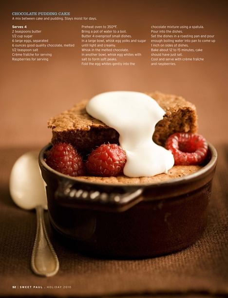 chocolate pudding cake via Sweet Paul magazine