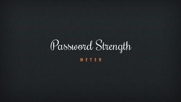 Tutorial: Create a Beautiful Password Strength Meter