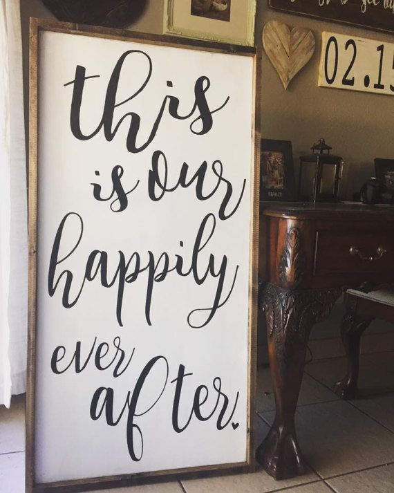 """""""This is Our Happily Ever After Wooden sign.  Would be cute for not only your home but also Wedding Decor"""