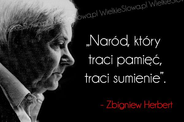 Naród, który traci pamięć... #Herbert-Zbigniew,  #Grzech-i-sumienie, #Państwo-i-naród, #Wspomnienia-i-pamięć