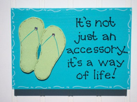 Hand Painted wooden It's a way of life flip flop by kimgilbert3, $12.00