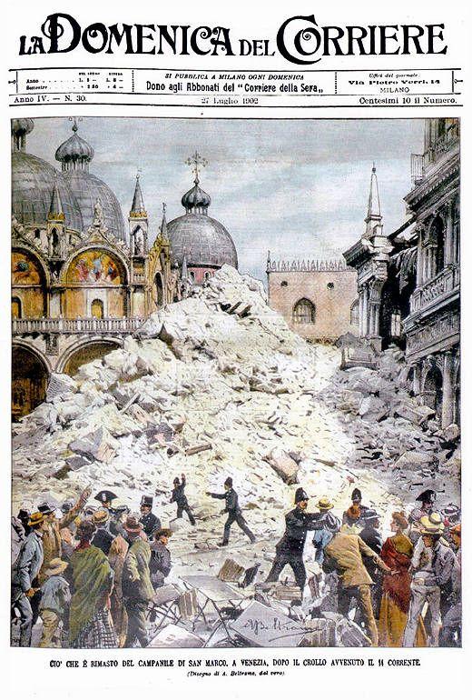 La copertina del La Domenica del Corriere del 27 luglio 1902 dopo il crollo del campanile di San Marco - Venezia. Nel 1912 la ricostruzione