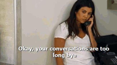 10 Times Kourtney Kardashian Actually Had A Good Point #refinery29  http://www.refinery29.com/2015/04/85611/kourtney-kardashian-birthday-quotes#slide-10  How I plan on ending every conversation in the future.