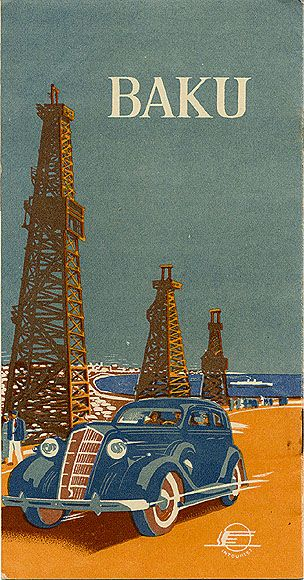 Baku: Stalin's Soviet Union Tourism Advertisements for Foreigners in 1930s