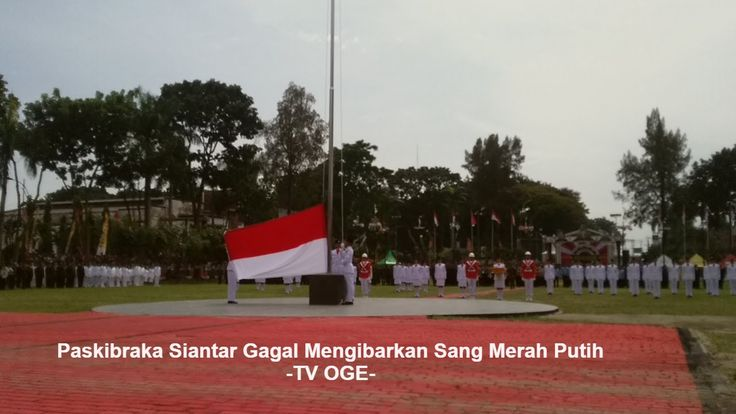Heboh!!! Bendera merah putih gagal di kibarkan pada upacara 17 Agustus 2016