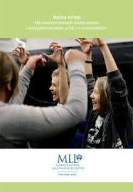 Voima virtaa Menetelmämateriaali osallisuudesta tukioppilastoimintaan ja MLL:n nuorisotyöhön