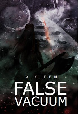 #BookBlitz and #BlogExclusive #Giveaway: False Vacuum (Tristan Janssen Series Book 1) by @authorVkPen http://www.njkinnysblog.com/2017/08/false-vacuum-tristan-janssen-series.html