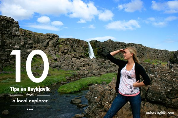 10 Insider tips when traveling to Reykjavik, Iceland