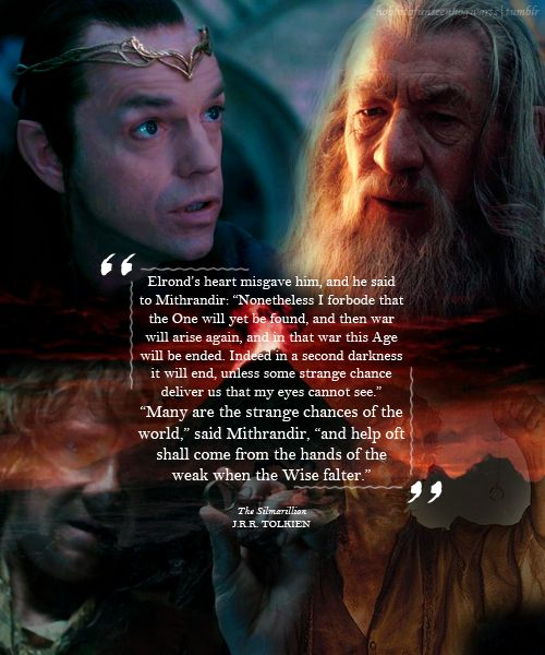 Elrond Quotes: 308 Best Tolkien's Wisdom Images On Pinterest