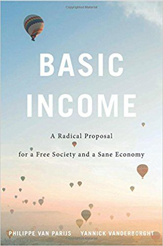 Basic Income: A Radical Proposal for a Free Society and a Sane Economy (EBOOK) DOWNLOAD: http://search.ebscohost.com/login.aspx?direct=true&db=nlebk&bquery=Basic+Income%3a+A+Radical+Proposal+for+a+Free+Society+AND+a+Sane+Economy&type=0&site=ehost-live