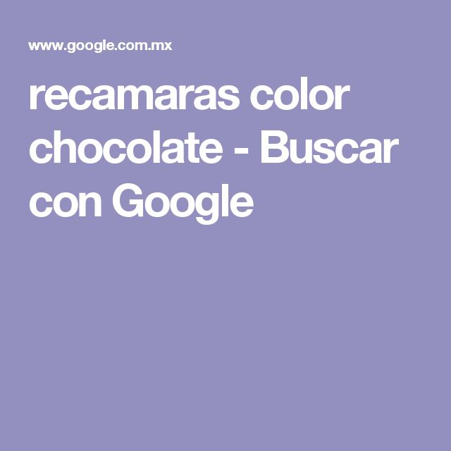 recamaras color chocolate - Buscar con Google