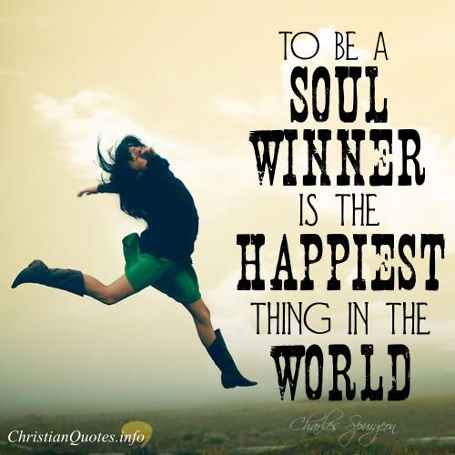 Daily Devotional - 3 Joys of Soul Winning:  Charles Spurgeon #Christianquote