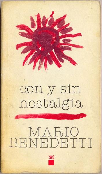 """""""con y sin nostalgia"""" de Mario Benedetti"""