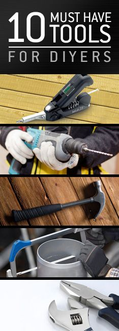 From rookies to pros, these are the tools you need for any DIY.
