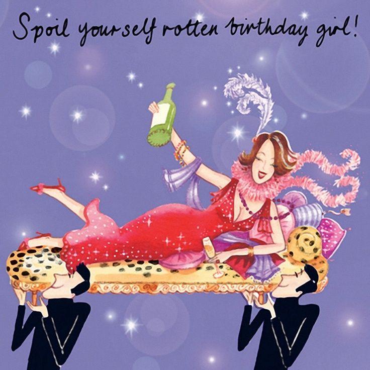 Spoil yourself ) Happy 50th birthday, Girl birthday