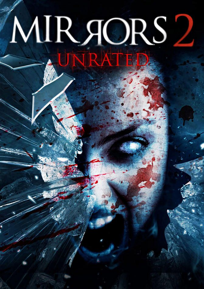 Mirrors 2 Unrated Scary Movies Horror Movie Posters Movie Posters