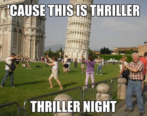 Ha!Laugh, Thrillers, The Tourist, Take Pictures, Zombies Apocalyps, Michael Jackson, Funny Photos, Funny Commercials, Lean Towers