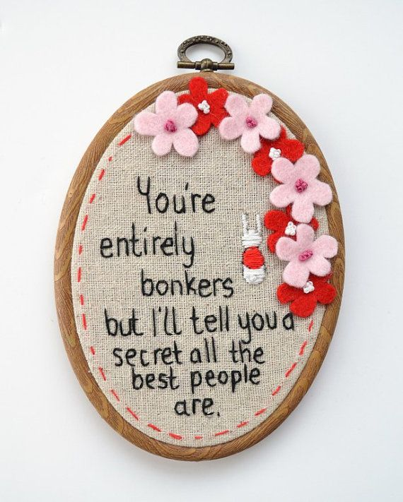 Hand Embroidery Alice Quote Hoop Art | Embroidery | Pinterest | Hand Embroidery Art And Embroidery