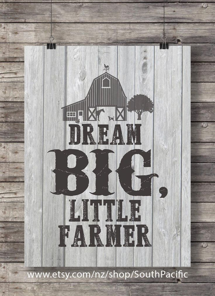 "Dream big, little Farmer!"" Printable kids room wall art 