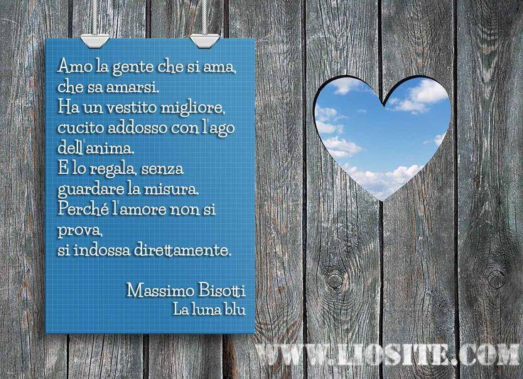 """Massimo Bisotti - Amo la gente .. Sapersi amare... sembra una cosa facile, ma io l'ho trovata impossibile. Ma sono sicura che sia alla base di tutto se si vuole una vita """"buona"""". Buona domenica piena di amore #MassimoBisotti, #amore, #amarsi, #liosite, #citazioniItaliane, #frasibelle, #sensodellavita, #ItalianQuotes, #perledisaggezza, #perledacondividere, #GraphTag, #ImmaginiParlanti, #citazionifotografiche,"""