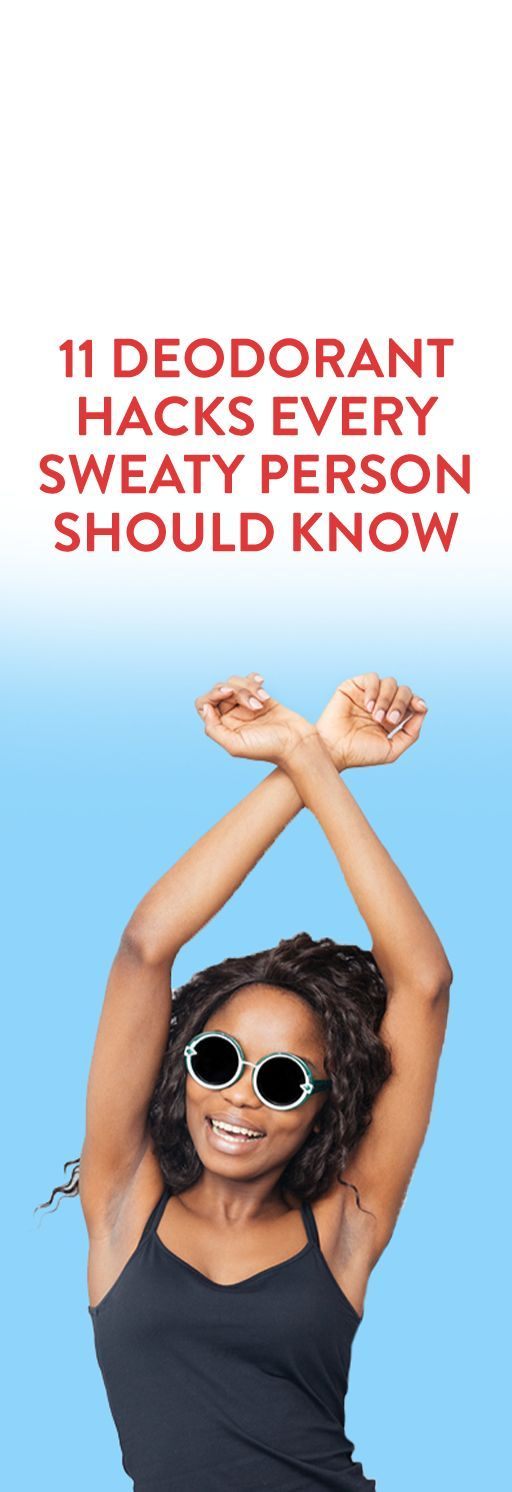 11 deodorant hacks every sweaty person should know