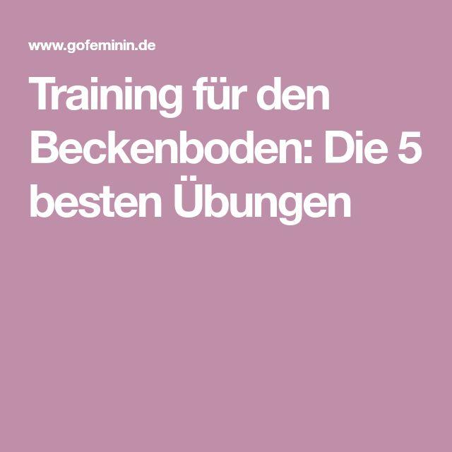 Training für den Beckenboden: Die 5 besten Übungen