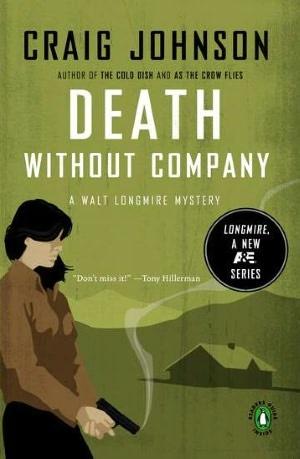 Death Without Company (Walt Longmire Series #2)