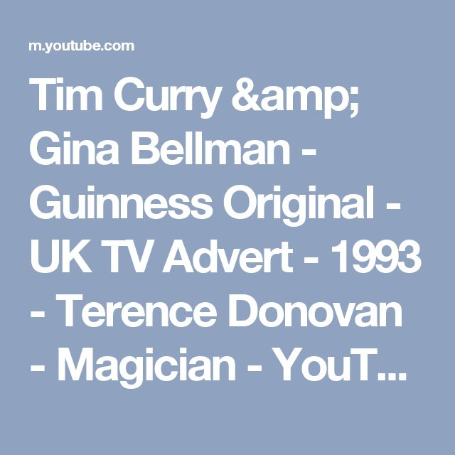 Tim Curry & Gina Bellman - Guinness Original - UK TV Advert - 1993 - Terence Donovan - Magician - YouTube