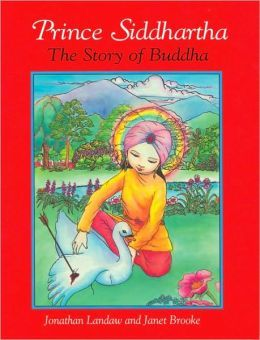 Prince Siddhartha: The Story of Buddha (beautiful story and picures)