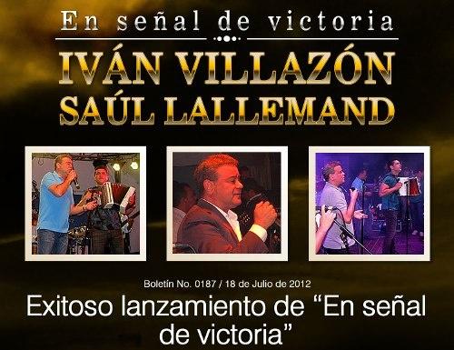 """#IvanVillazon y Saul Lallemand – Exitoso lanzamiento de #Enseñaldevictoria"""" – http://vallenateando.net/2012/07/19/ivan-villazon-y-saul-lallemand-exitoso-lanzamiento-de-en-senal-de-victoria-noticias-vallenato/ - #Noticias #Vallenato !"""