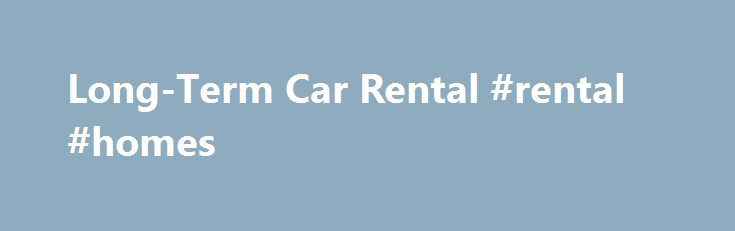 Long-Term Car Rental #rental #homes http://renta.nef2.com/long-term-car-rental-rental-homes/  #long term car rental # Long-Term Car Rental in South Africa by corlia-goosen on 29 June 2010 Long-term car rental from Drive South Africa is a cost effective means of enjoying extended car rental. Drive South Africa offers long-term car rental packages for rental periods exceeding 28 days. Whether you re in Africa for an extended business trip, or taking time out for a long African holiday…