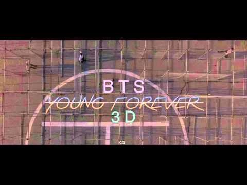YOUNG FOREVER-BTS (3D use headphones!)