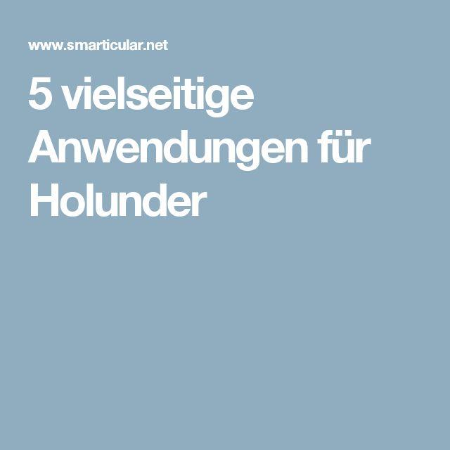 5 vielseitige Anwendungen für Holunder