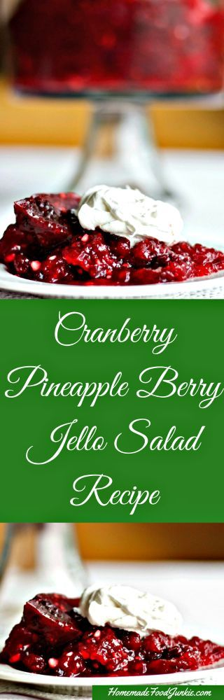 Cranberry Pineapple Berry Jello Salad Recipe makes a perfect Holiday side dish. Bright, festive, and absolutely delicious! This Jello salad is full of cranberries, whole blackberries, pineapple chunks and nuts. The texture is just right. Not too dense or too loose. A bit of nut for crunch, chunky pineapple and whole berries for a satisfying mouthful of sweet tart delight.