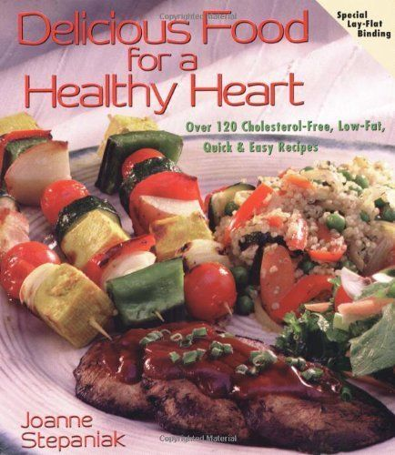 Delicious Food for a Healthy Heart by Joanne Stepaniak. $9.34. Author: Joanne Stepaniak. 172 pages. Publisher: Book Publishing Company (TN); 1 edition (July 31, 1999)