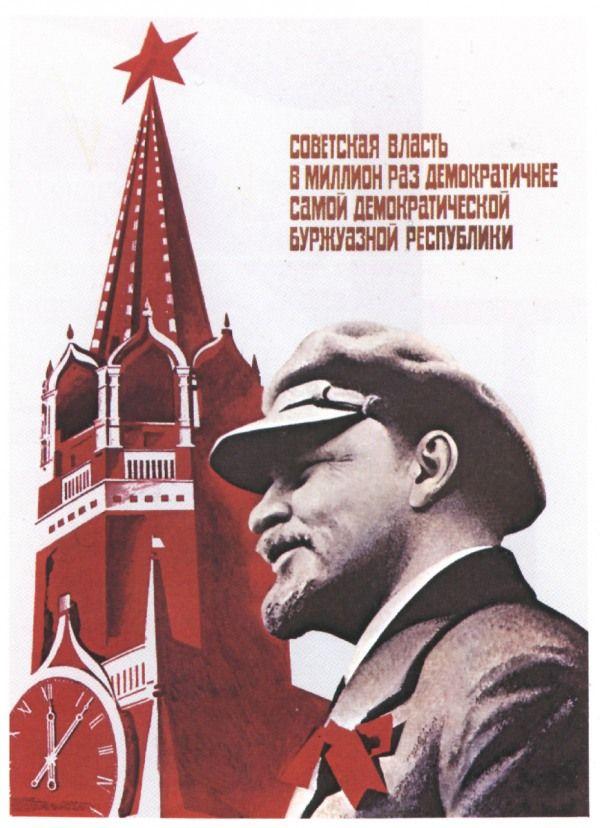 """A Revolução Russa em 12 cartazes - """"O poder soviético é um milhão de vezes mais democrático que a mais democrática república burguesa"""""""