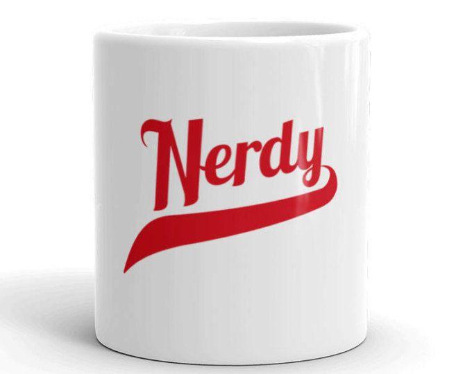 Nerd Mug, Funny Nerd Mug, Nerd Lover Mug, Nerdy Mug, Girlfriend Gift, Gift For Her, Boyfriend Gift, Gift for him, Funny Coffee Mug