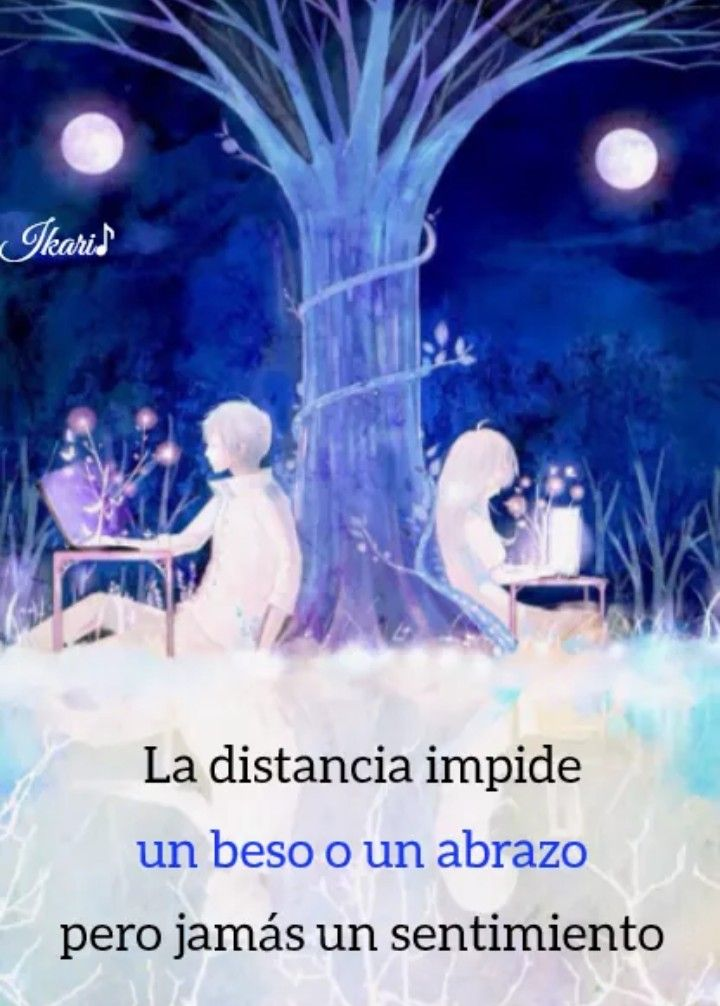 La Distancia Frases Anime Pinterest Anime Amor Frases Y
