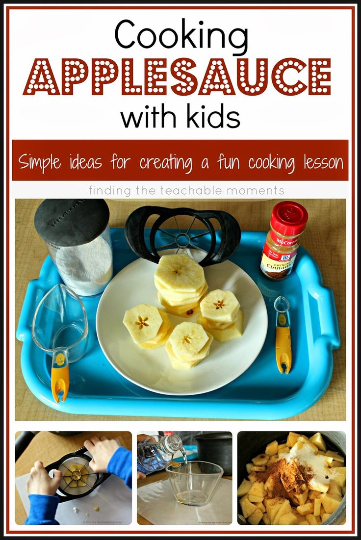 Finding The Teachable Moments Cooking With Kids Applesauce Fun Learning