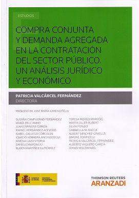 Compra conjunta y demanda agregada en la contratación del sector público : un análisis jurídico y económico /