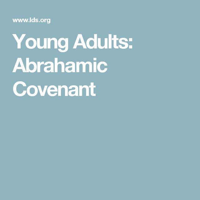 Young Adults: Abrahamic Covenant