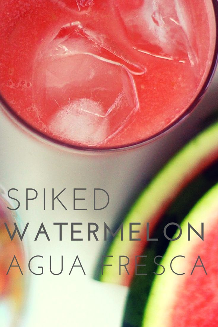 Spiked watermelon agua fresca. Cheers to that!