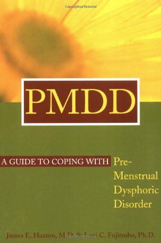 PMDD: A Guide to Coping with Premenstrual Dysphoric Disorder