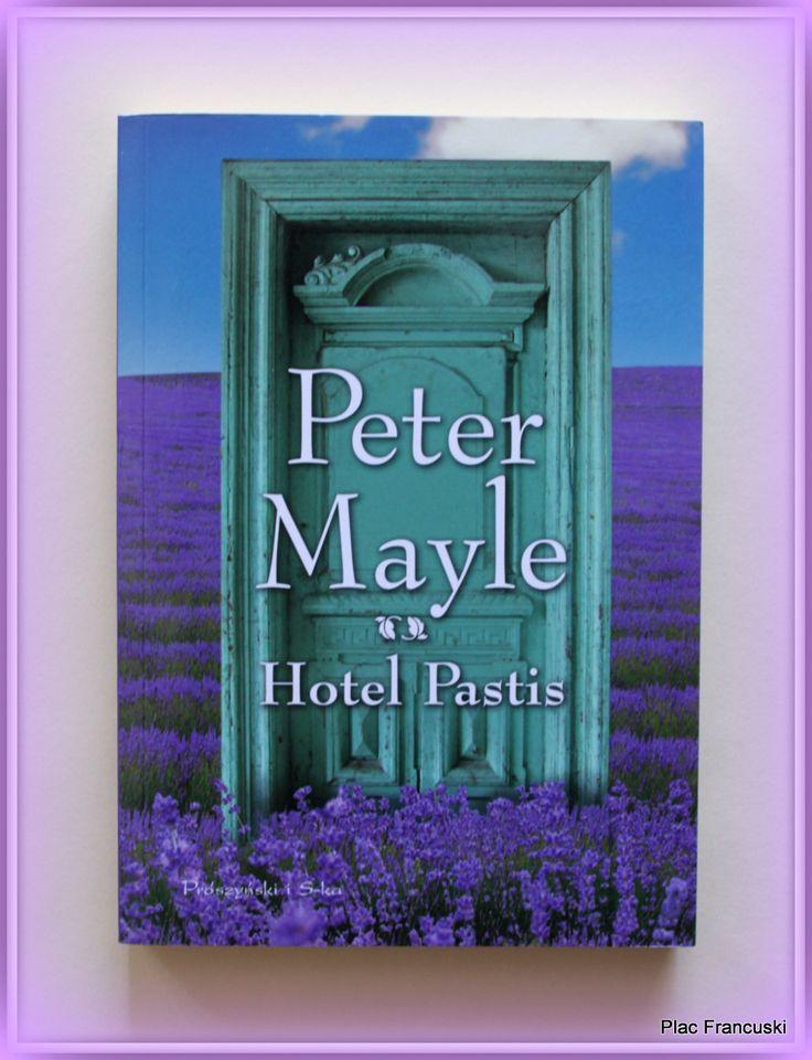"""Książka dla Ciebie i na prezent - """"Hotel Pastis"""" w księgarni PLAC FRANCUSKI. Kryminał z Francją w tle."""