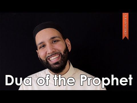 The Prophet's Dua for You! - Omar Suleiman - Quran Weekly